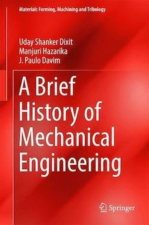 A Brief History of Mechanical Engineering