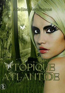 Utopique Atlantide - Adeline Neetesonne