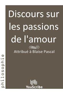 Discours sur les passions de l'amour de Blaise Pascal - fiche descriptive