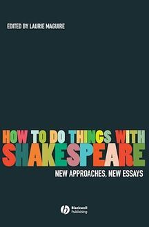 How To Do Things With Shakespeare