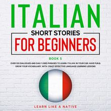 Italian Short Stories for Beginners Book 5