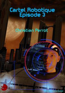 3 - Cartel Robotique - Christian Perrot