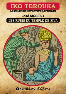 Iko Terouka - Les rubis du temple de Siva - José Moselli
