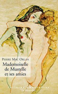 Lire : Mademoiselle de Mustelle et ses amies