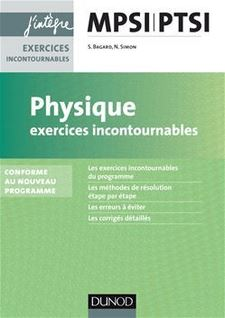 Physique Exercices incontournables MPSI-PTSI