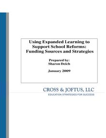 Using Expanded Learning to Support  School Reforms: Funding ...