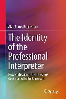 The Identity of the Professional Interpreter