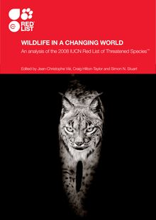 Wildlife in a changing world - An analysis of the 2008 IUCN Red List of Threatened Species