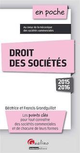 En poche - Droit des sociétés 2015-2016 - Béatrice Grandguillot, Francis Grandguillot