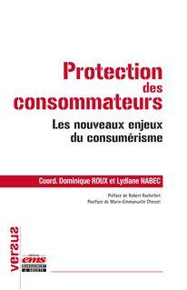 Protection des consommateurs - Dominique Roux, Lydiane Nabec