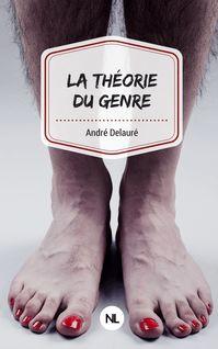 La Théorie du genre de André Delauré - fiche descriptive