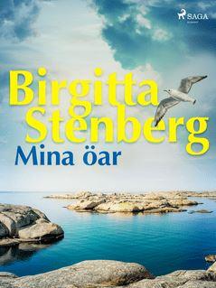 Mina öar - Birgitta Stenberg