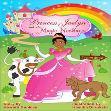 Princess Jaelyn and the Magic Necklace
