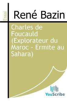 Charles de Foucauld (Explorateur du Maroc - Ermite au Sahara) de René Bazin - fiche descriptive