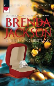 A Steele for Christmas (Mills & Boon Kimani) (Forged of Steele, Book 9)