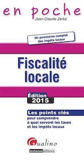En poche - Fiscalité locale2015 - Jean-Claude Zarka