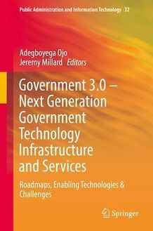 Government 3.0 – Next Generation Government Technology Infrastructure and Services