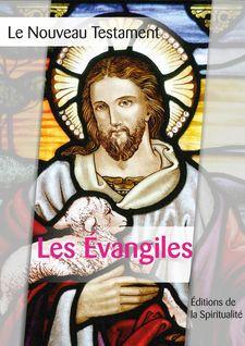 Les Évangiles - Louis Segond