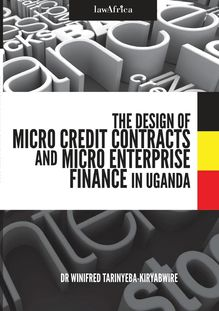 The Design of Micro Credit Contracts and Micro Enterprise Finance in Uganda