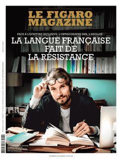 Le Figaro Magazine du 28-06-2019 - Le Figaro Magazine