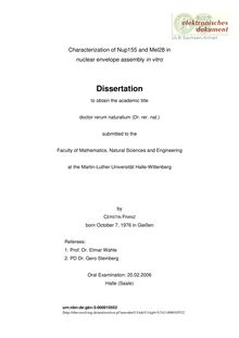 Characterization of Nup155 and Mel28 in nuclear envelope assembly in vitro [Elektronische Ressource] / by Cerstin Franz