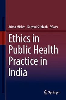 Ethics in Public Health Practice in India