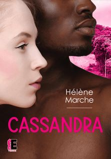 Cassandra - Marche Hélène