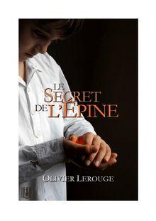 Le secret de l'épine de Olivier LEROUGE - fiche descriptive