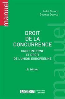 Droit de la concurrence - Georges Decocq, André Decocq