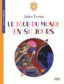 Lire Le Tour du monde en 80 jours de Alexandra Huard, Jules Verne