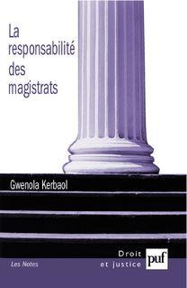 La responsabilité des magistrats - Gwenola Kerbaol