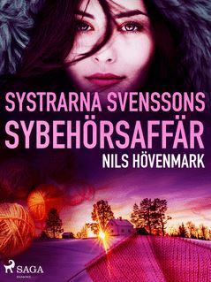 Systrarna Svenssons sybehörsaffär - Nils Hövenmark
