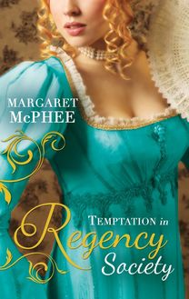 Temptation in Regency Society: Unmasking the Duke