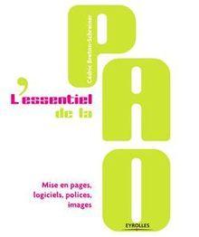 L'essentiel de la PAO de Breton-Schreiner Cédric - fiche descriptive