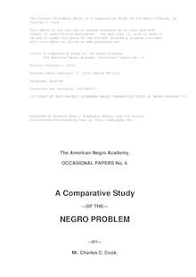A Comparative Study of the Negro Problem - The American Negro Academy. Occasional Papers No. 4