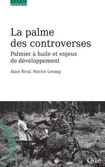 La palme des controverses de Levang Patrice, Rival Alain - fiche descriptive