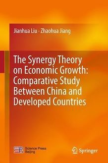 The Synergy Theory on Economic Growth: Comparative Study Between China and Developed Countries