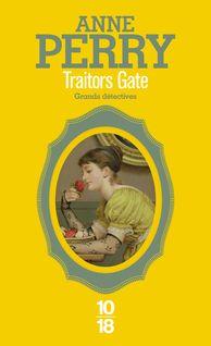Traitors Gate - Anne-Marie CARRIÈRE, Anne PERRY