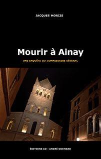 Mourir à Ainay - Jacques Morize