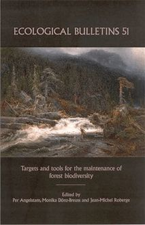 Ecological Bulletins, Targets and Tools for the Maintenance of Forest Biodiversity