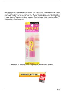 Maybelline NY Baby Lips Moisturizing Lip Balm, Pink Punch, 0.15 Ounce – Moisturizing lip balm