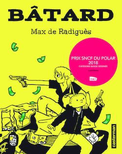 Lire Bâtard de Max De Radiguès