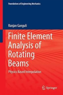 Finite Element Analysis of Rotating Beams
