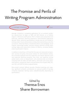 Promise and Perils of Writing Program Administration, The