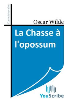 La Chasse à l'opossum