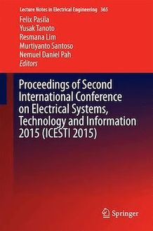 Proceedings of Second International Conference on Electrical Systems, Technology and Information 2015 (ICESTI 2015)