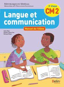 LANGUE ET COMMUNICATION ELEVE CM2 (SENEGAL)