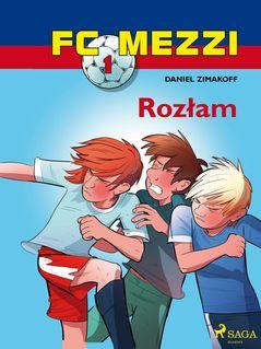 FC Mezzi 1 - Rozłam - Agnieszk Sivertsen, Daniel Zimakoff