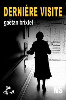 Dernière visite - Gaëtan Brixtel