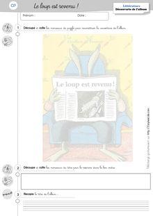 Lecture / Littérature CP et CE1 – Le loup est revenu - Contributions (remises en page) Nadège Le loup est revenu Exercices
